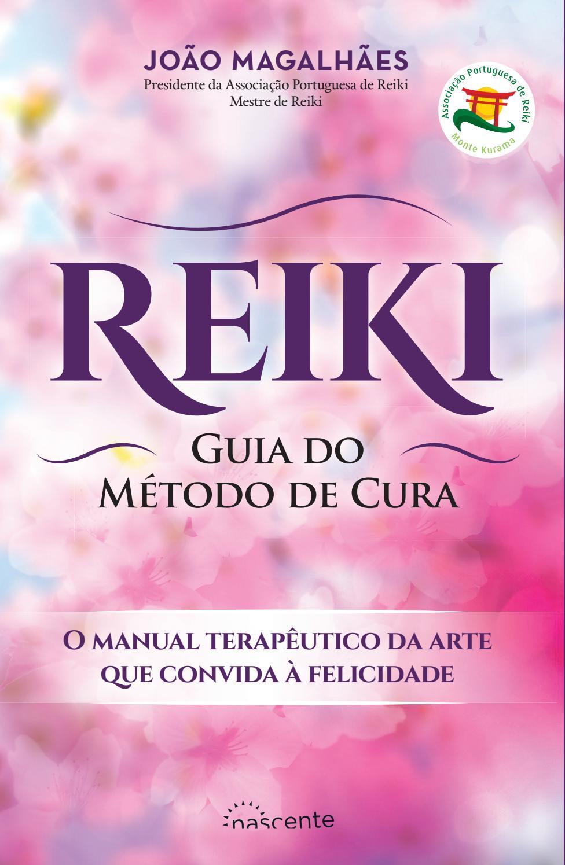 Curso Nível 2 de Reiki – Okuden 6 meses (Abril) - João ...