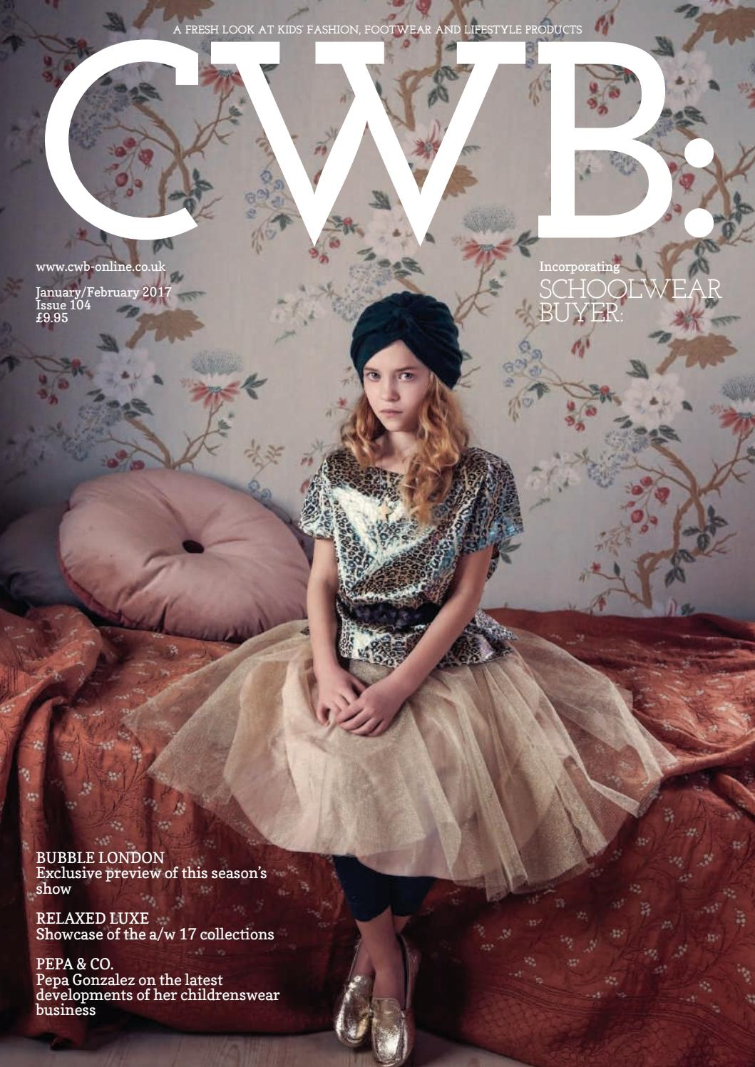 03ad449851c CWB MAGAZINE JANUARY FEBRUARY ISSUE 104 by fashion buyers Ltd - issuu