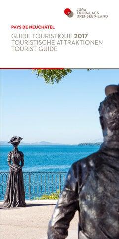Guide Touristique 2017 By Tourisme Neuchâtelois   Issuu
