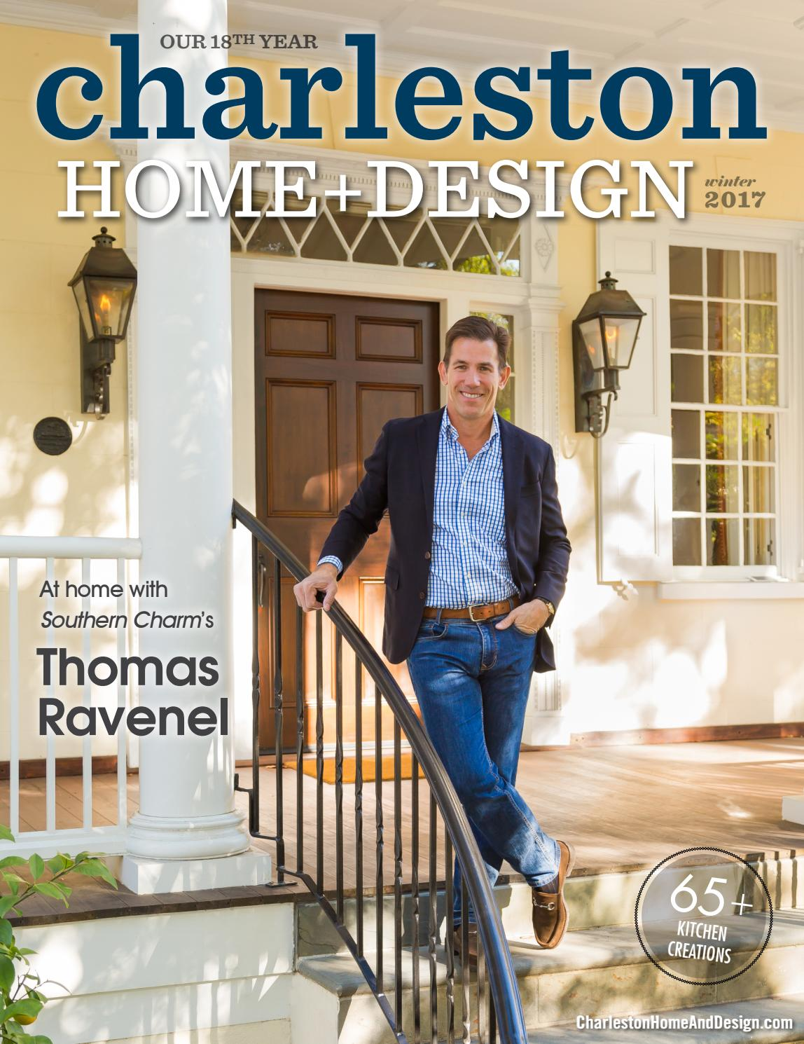 Charleston home design magazine winter 2017 by for Charleston home design magazine