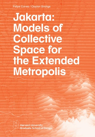 Jakarta: Models of Collective Space for the Extended