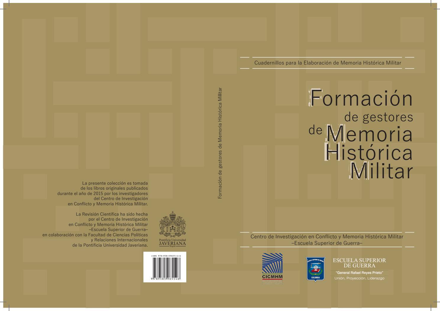 Formacion de Gestores en Memoria Historica Militar by Centro de ...