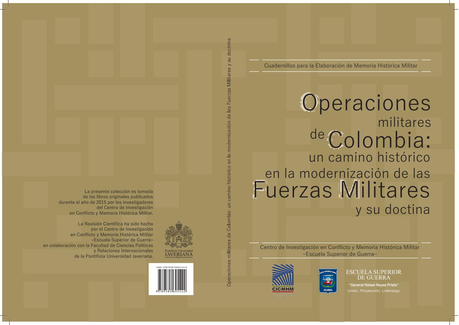 Operaciones militares de colombia un camino historico en la modernizacion de las ff mm by centro de investigaci n en conflicto y memoria hist rica militar