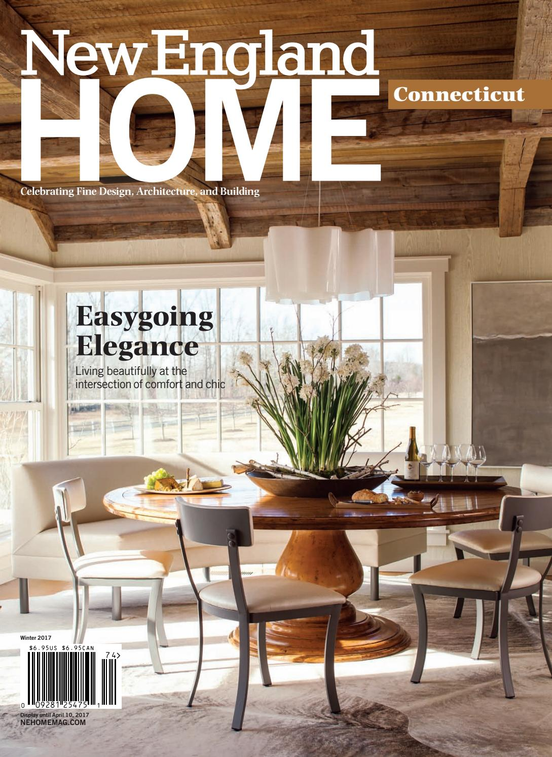 New england home connecticut winter 2017 by new england home magazine llc issuu