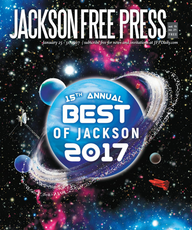 V15n21 - Best of Jackson 2017 by Jackson Free Press - issuu