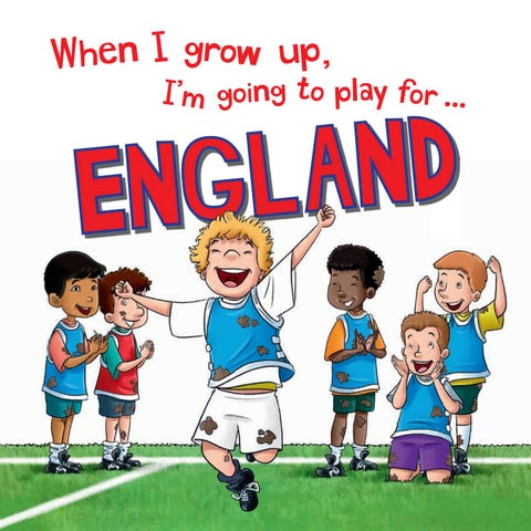 When I Grow Up Im Going To Play For England Rugby