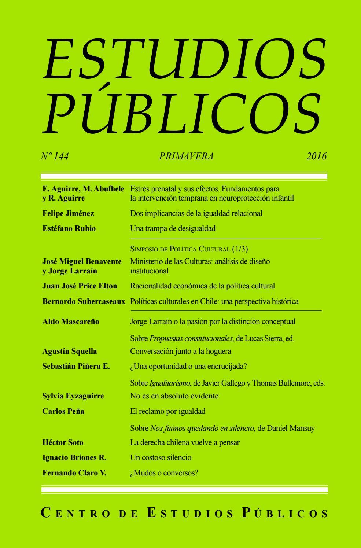 Estudios Públicos, 144 by Centro de Estudios Públicos - issuu