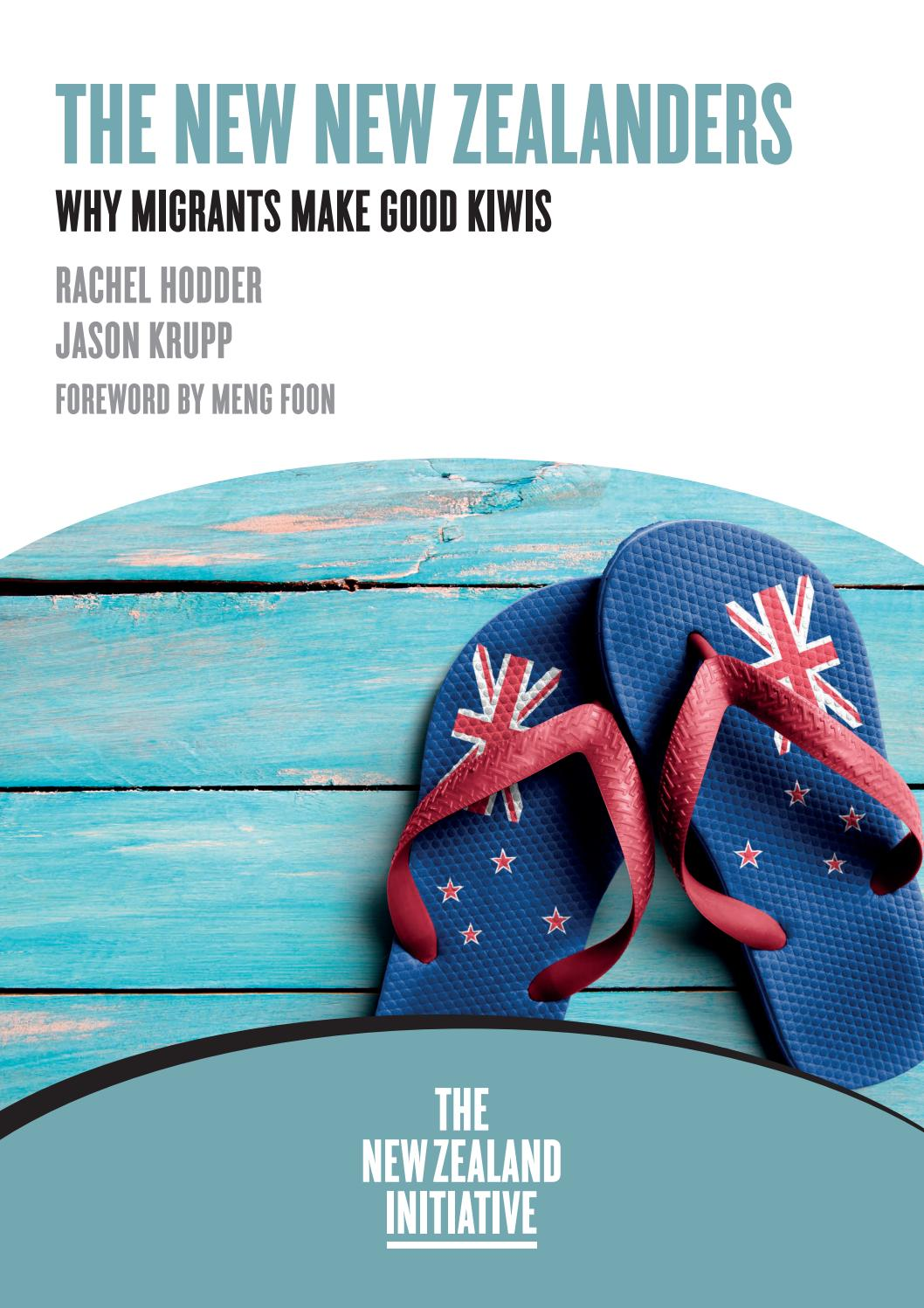 The New New Zealanders: Why migrants make good Kiwis by The