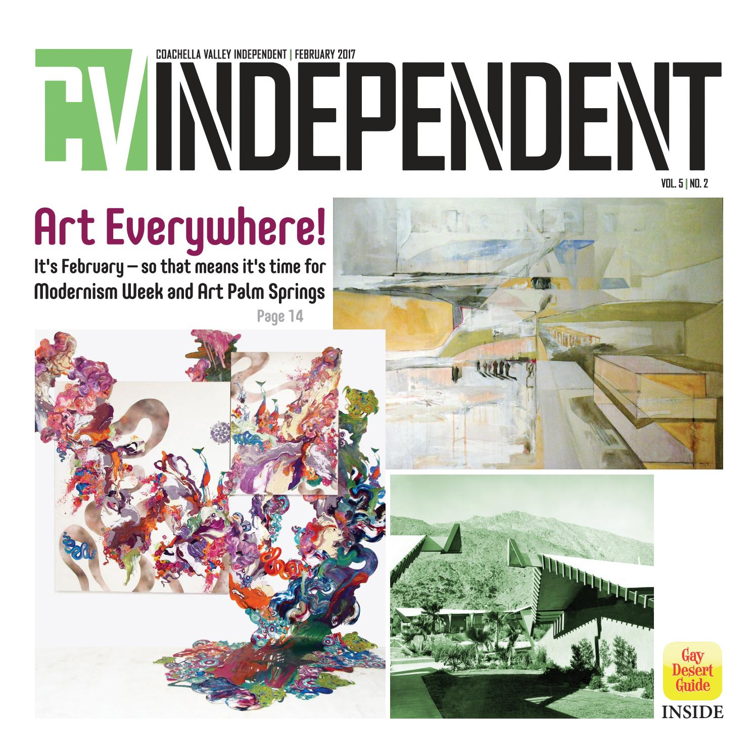 coachella valley independent february 2017 by coachella valley independent issuu issuu