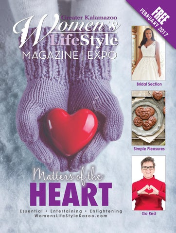 Matters Of The Heart February 2017 By Womens Lifestyle Kalamazoo