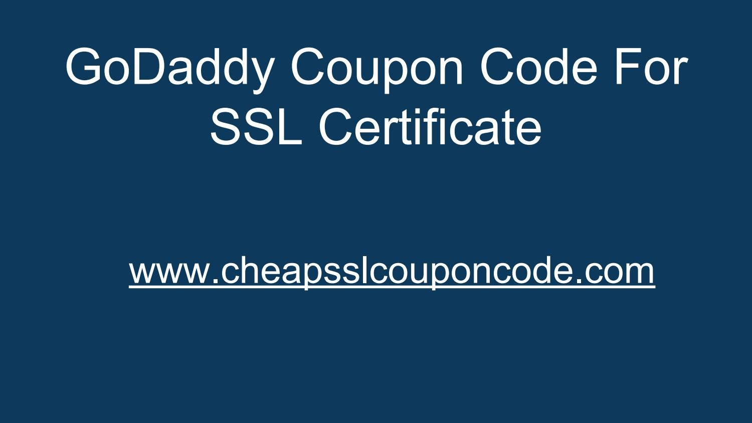 Godaddy Coupon Code For Ssl Certificate By Cheap Ssl Coupon Code Issuu