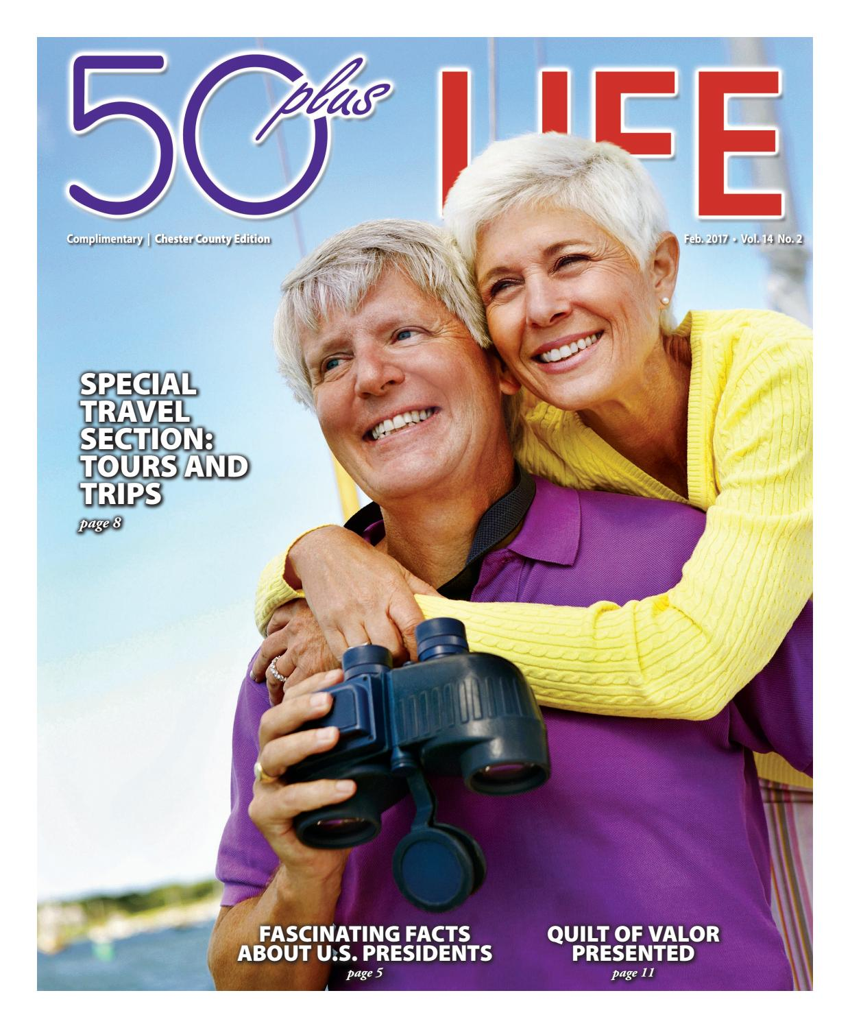 50plus LIFE Chester County February 2017 by On-Line Publishers, Inc
