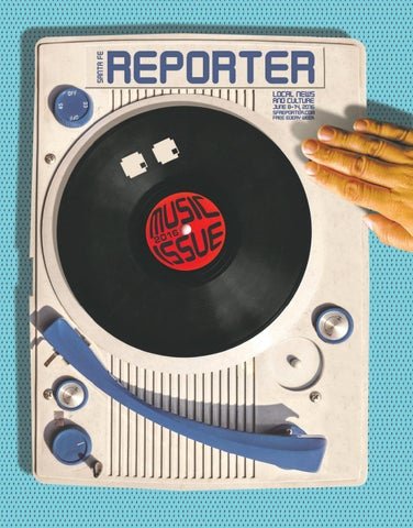 June 8 2016 Santa Fe Reporter By Santa Fe Reporter Issuu