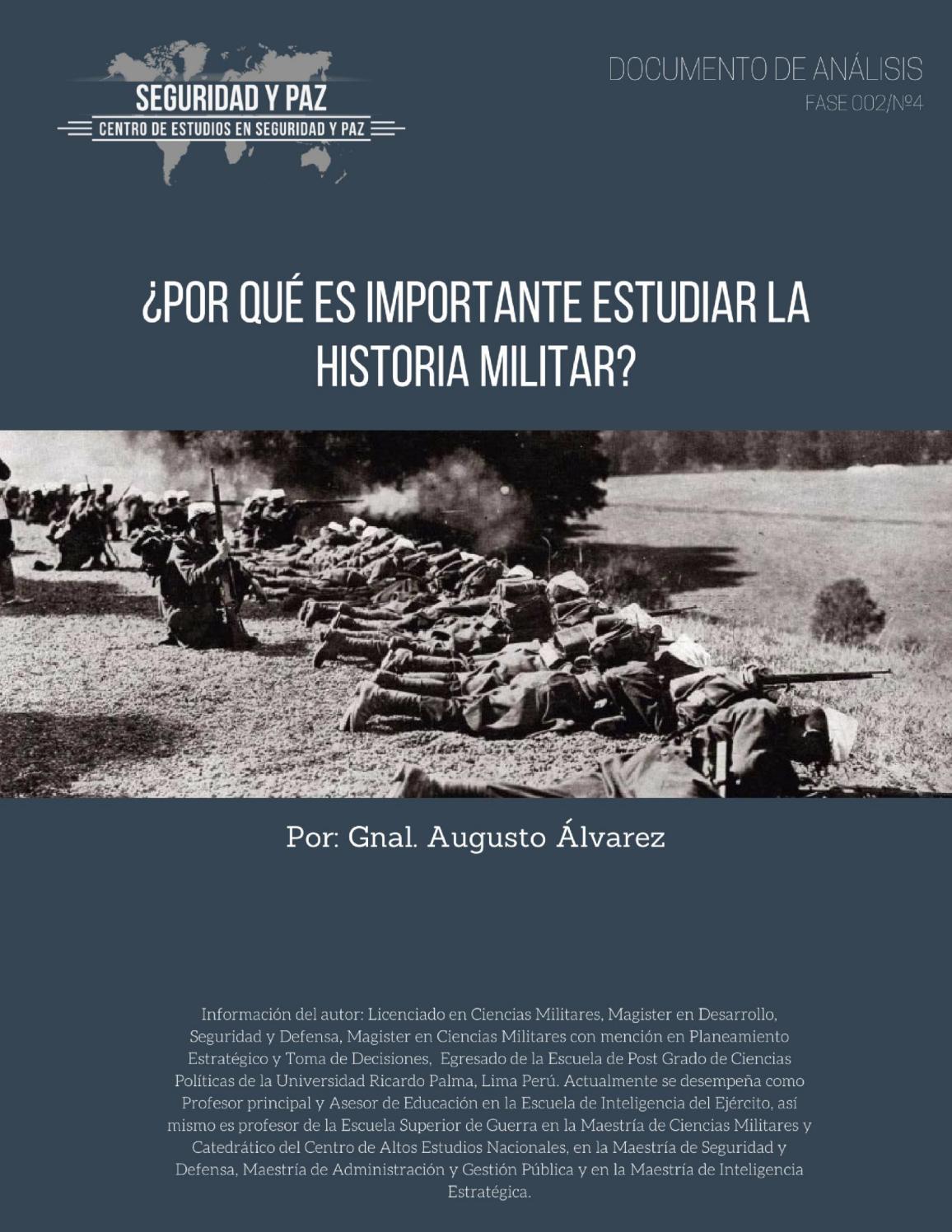 Por qué es importante estudiar la historia militar? by Centro de ...
