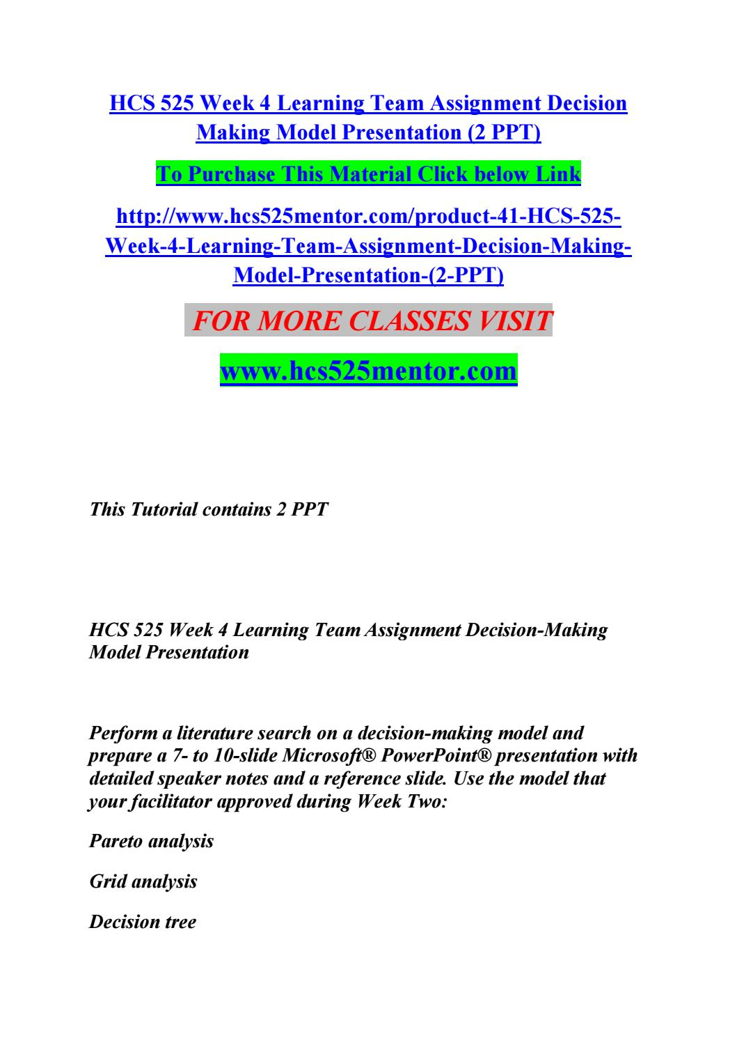 Hcs 525 week 4 learning team assignment decision making