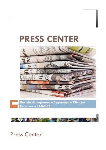 4bd39561f1146 Press center jandez2016 1 by Segurança e Ciências Forenses - issuu