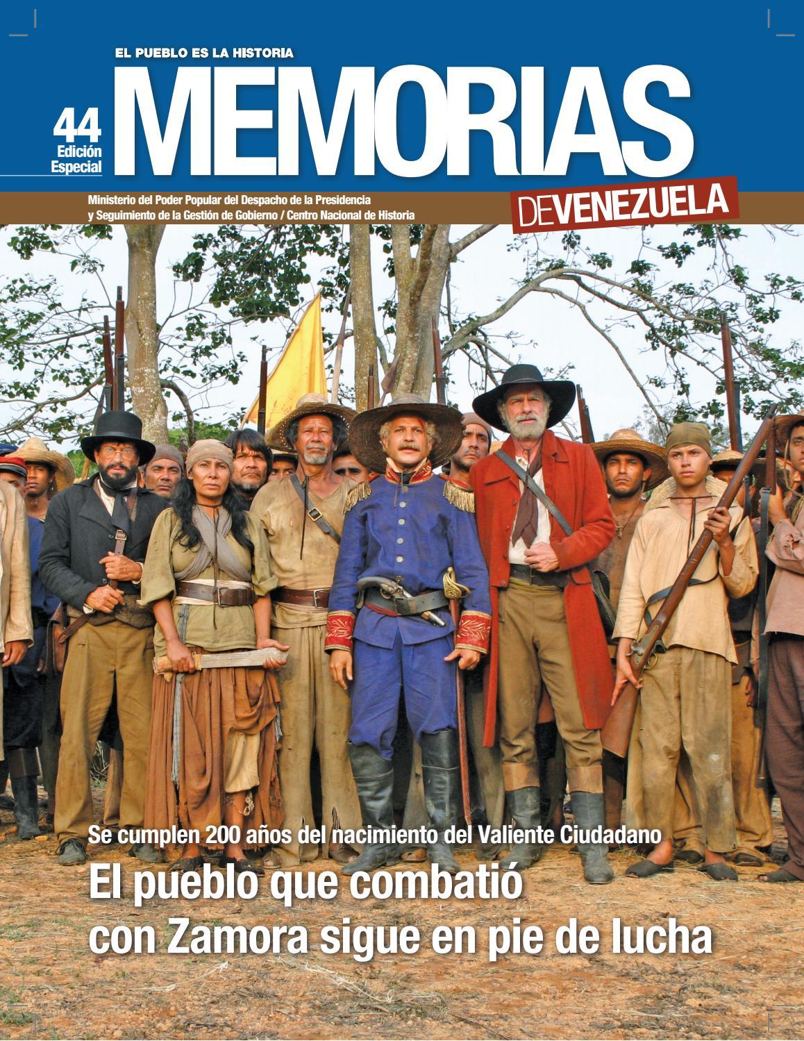 c82e827d2a7 Memorias de Venezuela Nº44 - El pueblo que comabtió con Zamora sigue en pie  de lucha by Fundación Centro Nacional de Historia - issuu