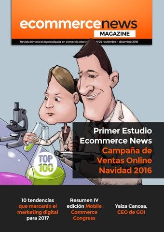 dff35c3781 EcN Magazine N25 Noviembre-Diciembre 2016 by Ecommerce News - issuu