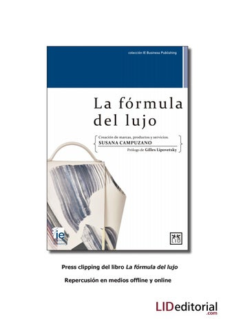 345b3240a Press clipping del libro La fรณrmula del lujo Repercusiรณn en medios  offline y online
