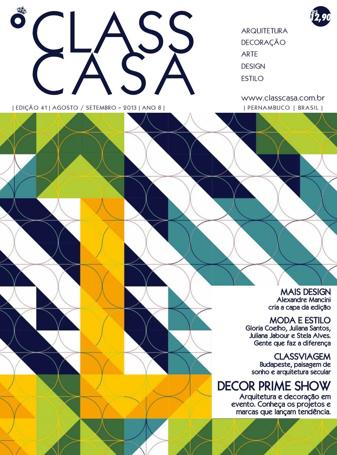 45c513a5c0e ClassCasa 41 by ClassCasa - Carlota Comunicação - issuu