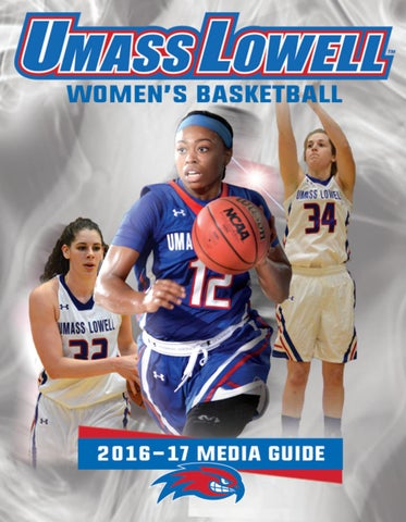 2016-17 UMass Lowell Women's Basketball Media Guide by ...