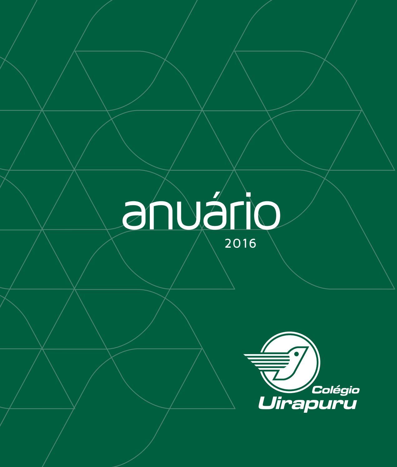 729dd63b9d Anuário 2016 by Colégio Uirapuru - issuu