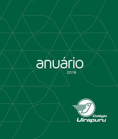 Anuário 2016 by Colégio Uirapuru - issuu 2bad4f4d7eb71