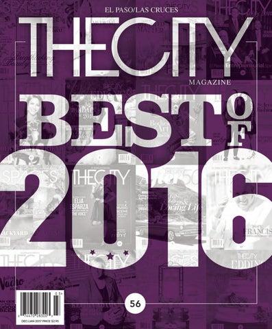 THECITY Magazine El Paso • Best of 2016 by THECITY Magazine El Paso