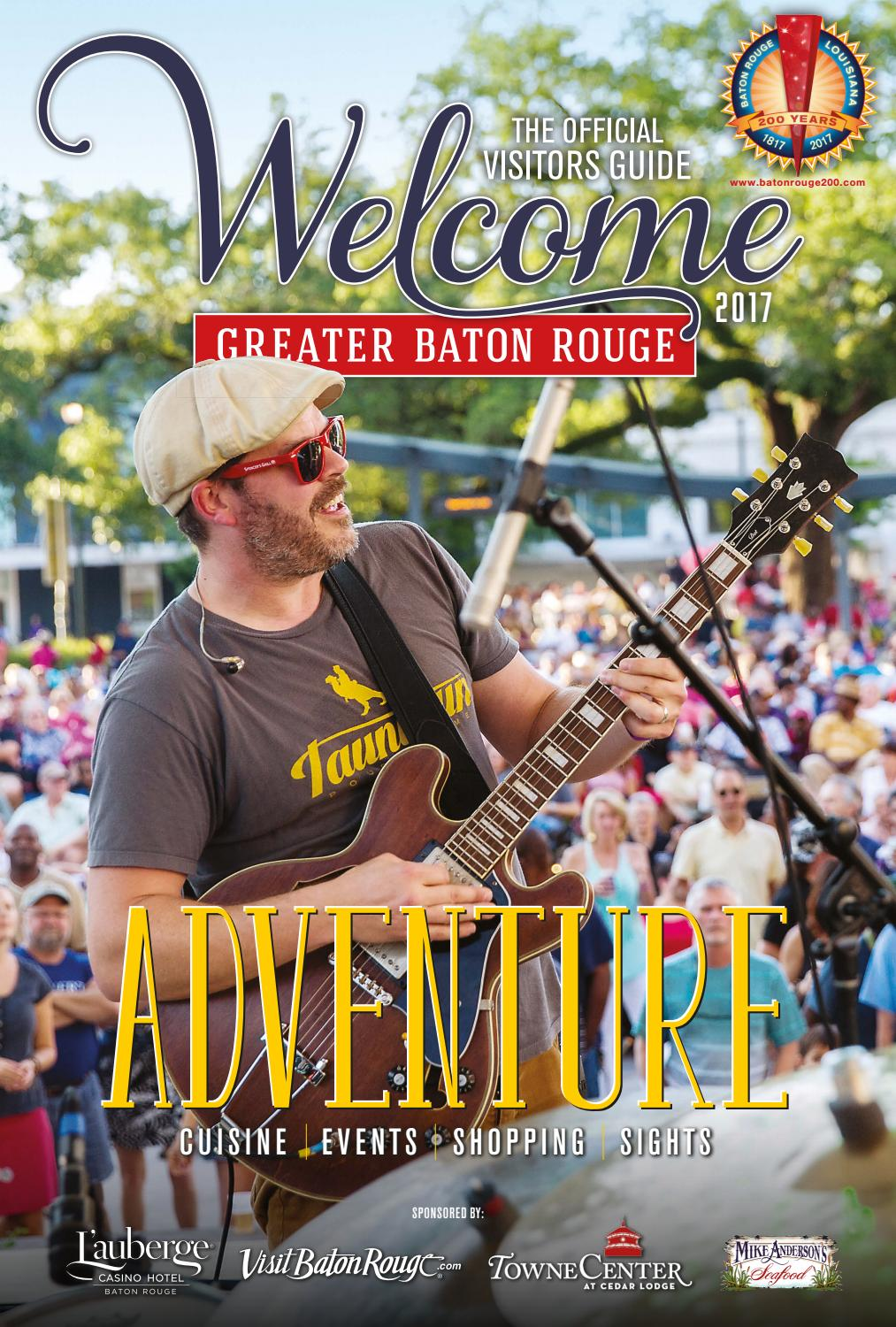 2017 Welcome: The Official Visitors Guide to Greater Baton Rouge by Baton  Rouge Business Report - issuu
