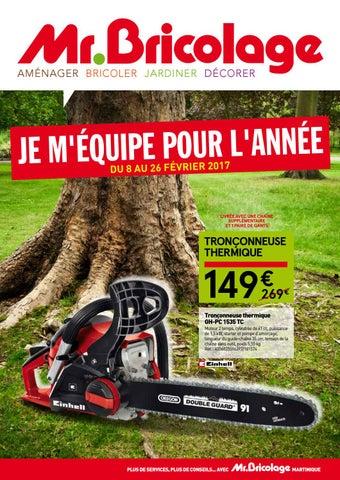 Mr.Bricolage Martinique   JE M EQUIPE POUR L ANNEE ! (du 8 au 26 ... 2d912599b134