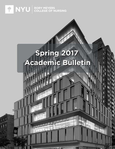 Nyu Meyers Academic Bulletin Spring 2017 By Nyu Nursing