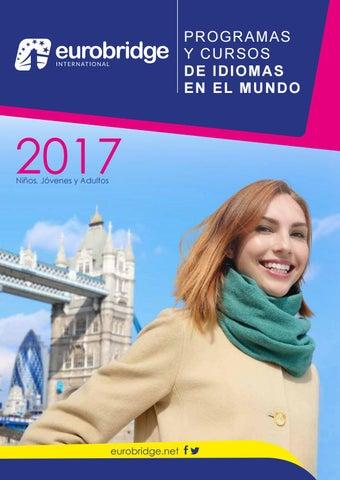 0a9042cc7 PROGRAMAS Y CURSOS D E ID I O M A S EN EL MUNDO. 2017 Niños, Jóvenes y  Adultos