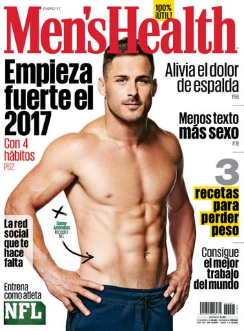 153b0ccb59 Mens health latin america enero 2017 by luifer Villalba - issuu