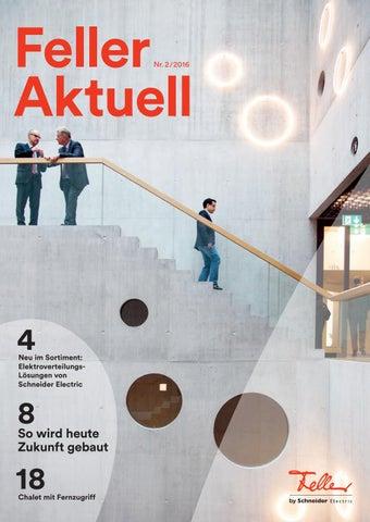Feller Aktuell 2/2016 by Feller AG - issuu