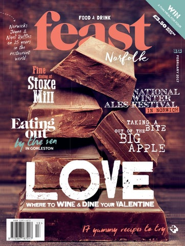 Feast Norfolk Magazine February 17 Issue 13 By Feast Norfolk