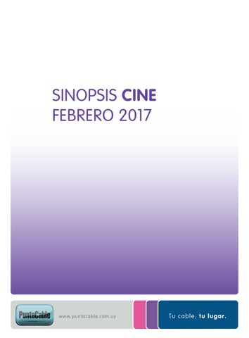 Sinopsis febrero 2017 by Punta Cable - issuu