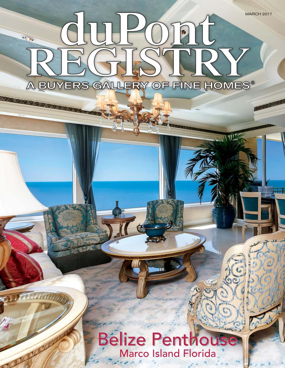 duPontREGISTRY Homes March 2017 by duPont REGISTRY - issuu