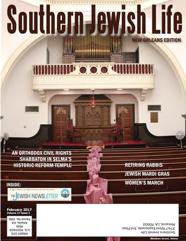 60cd1c23 SJL New Orleans, February 2017 by Southern Jewish Life - issuu