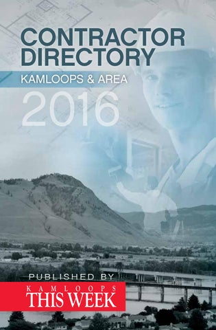 Contractor Directory 2016 By Kamloopsthisweek Issuu