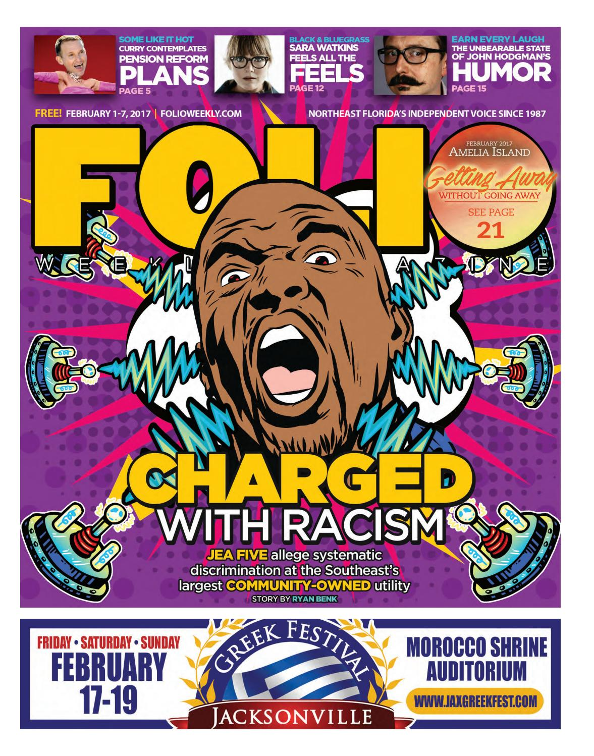 02/01/17 Charged with Racism by Folio Weekly - issuu