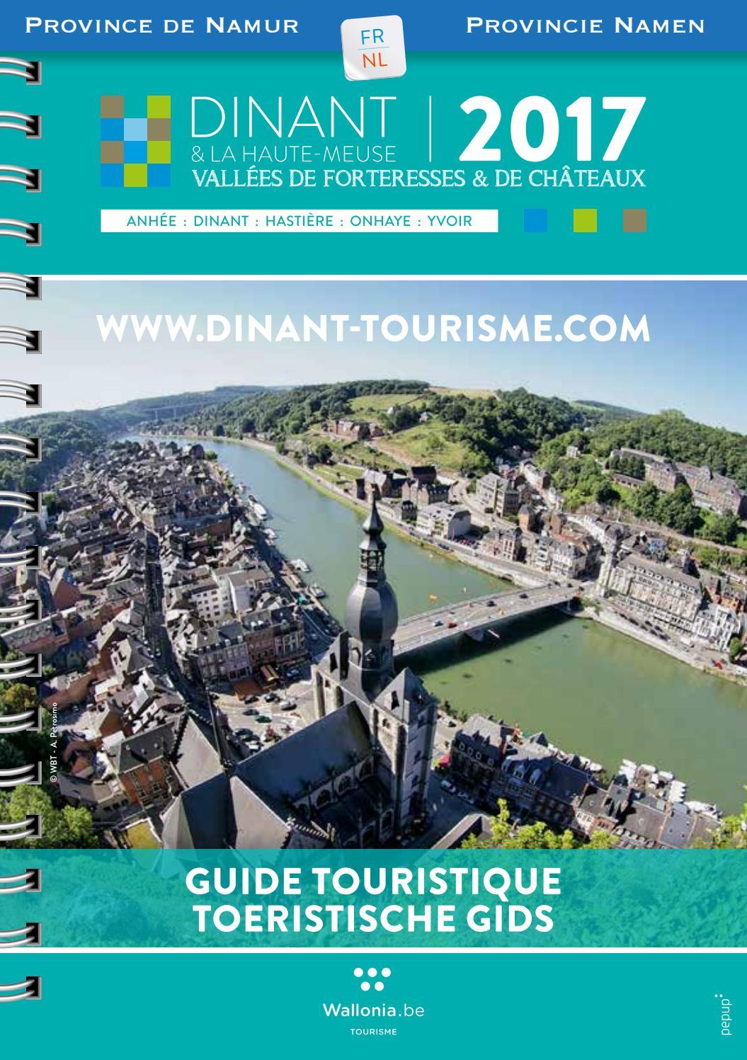 Guide touristique dinant et la haute meuse by maison du tourisme vall e de la meuse namur - Office du tourisme dinant ...