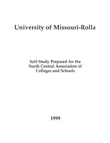 UMR Self Study Prepared for the North Central Association of Colleges and  Schools 1999