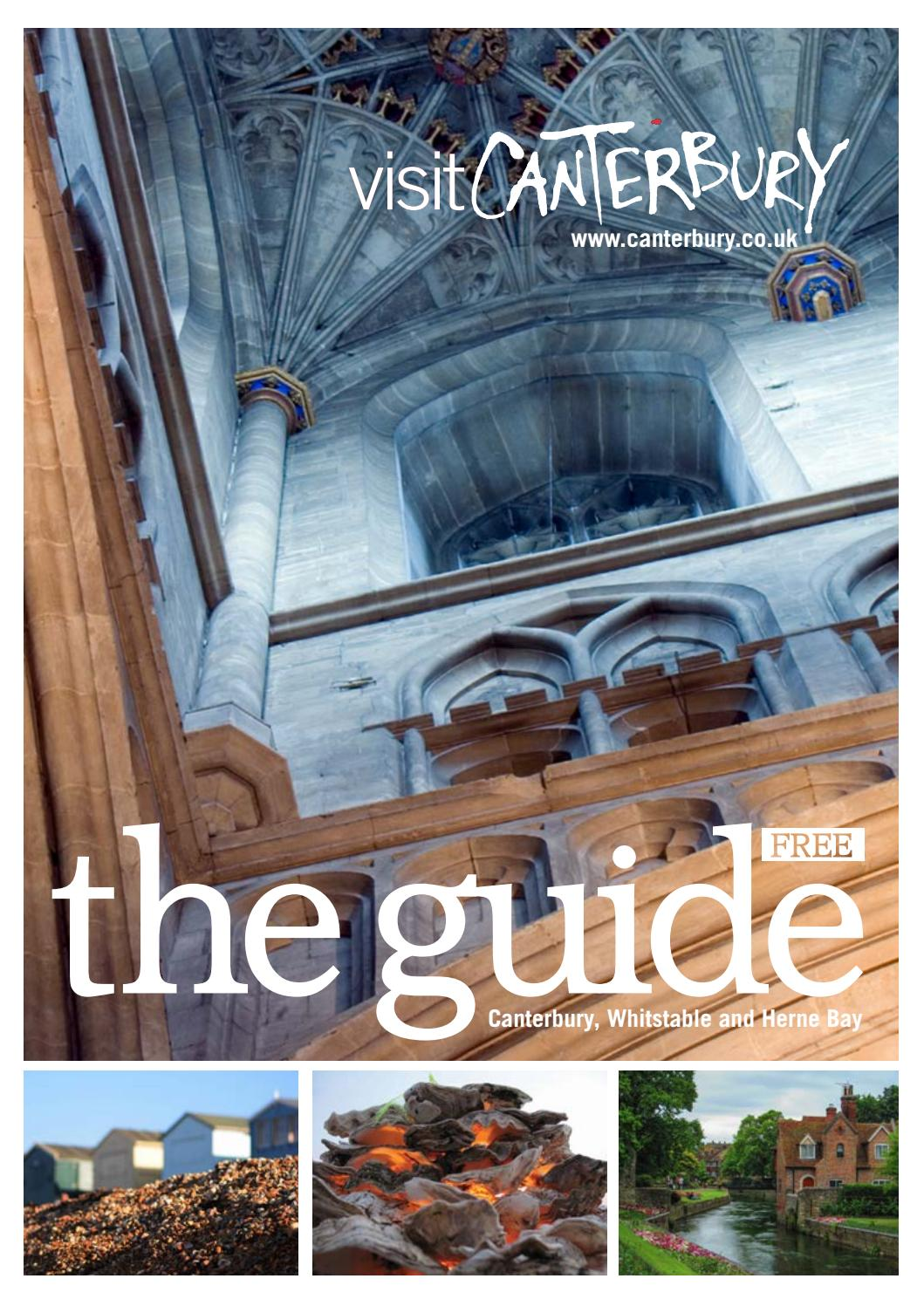 Visit Canterbury Holiday Guide 2017 by Visit Canterbury - issuu