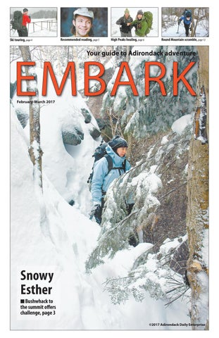 Embark February-March 2017 by Adirondack Daily Enterprise