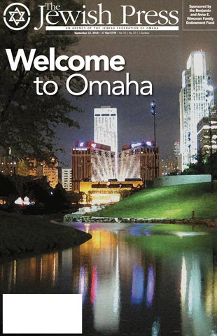 September 12 2014 rosh hashanah issue by jewish press issuu sponsored by the benjamin and anna e wiesman family endowment fund an agency of the jewish federation of omaha september 12 2014 17 elul 5774 vol fandeluxe Images