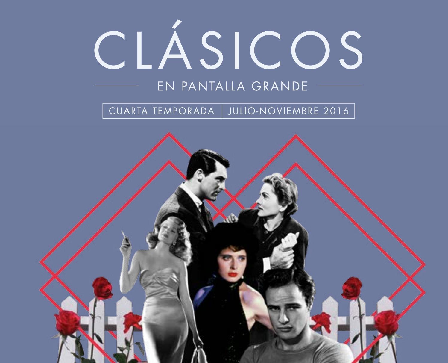 Cuarta Temporada de Clásicos en Pantalla Grande by Cineteca ...