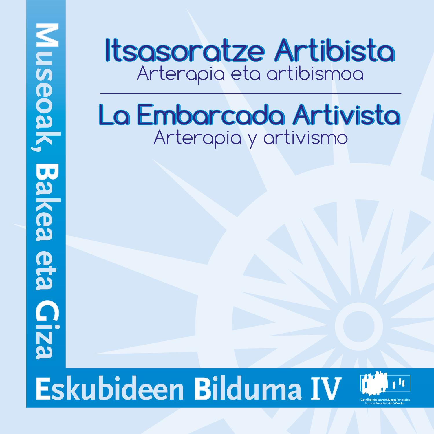Embarcada artivista - Itsasoratze artibista by Museo de la Paz de ...