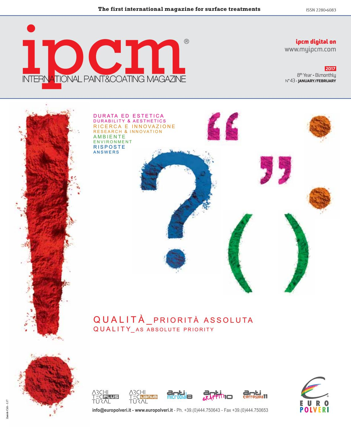 ipcm n 43 magazine \u2013 january february 2017 \u2013 english version byipcm n 43 magazine \u2013 january february 2017 \u2013 english version by ipcm® international paint\u0026coating magazine issuu