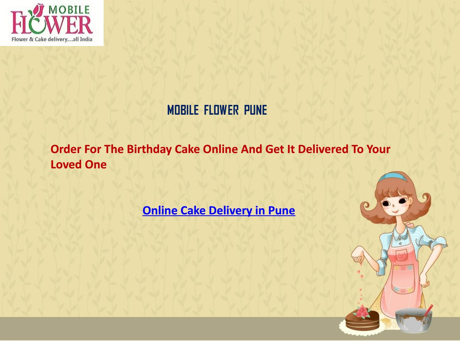 9e80f298c1e11 Order for the birthday cake online and get it delivered to your loved one  by Mobile Flower Pune - issuu