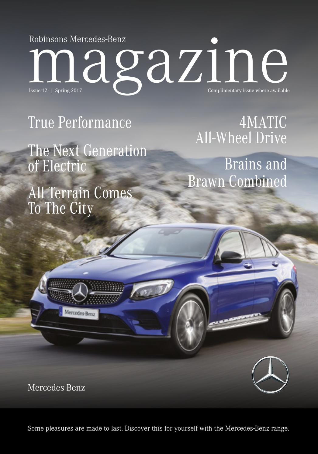 Robinsons Mercedes Benz Magazine Spring 2017 By Robinsons